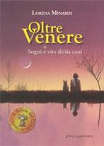 Oltre Venere: sogni e vite di cani